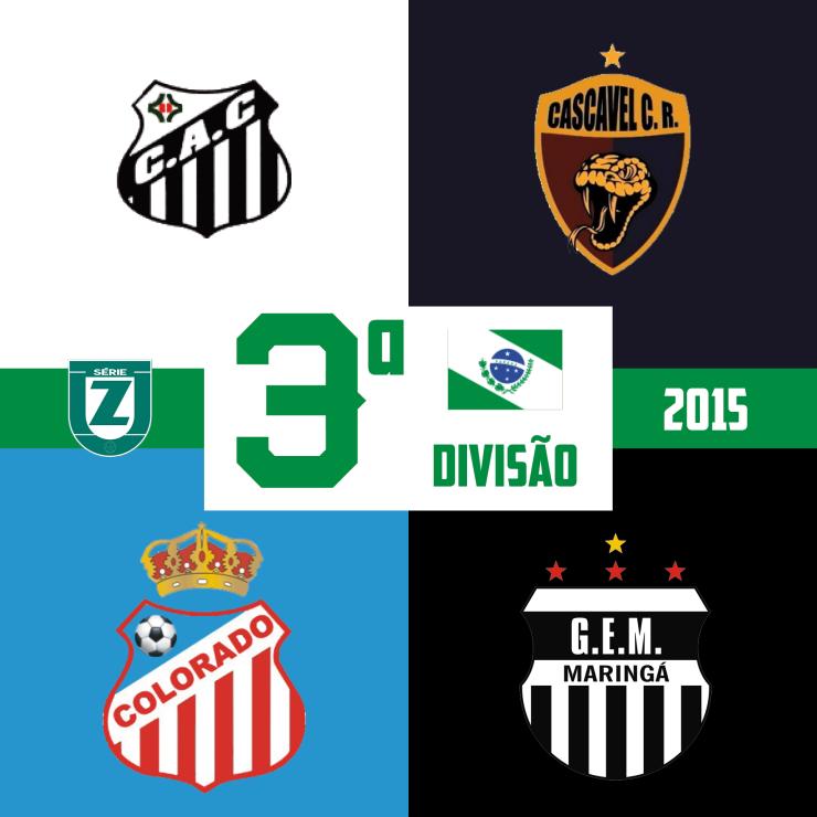 Cambé, Cascavel CR, Colorado e Grêmio Maringá disputam Terceirona 2015.