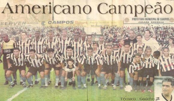 Em 2002, o Americano teve seu épico com o título da Taça Guanabara (Reprodução)